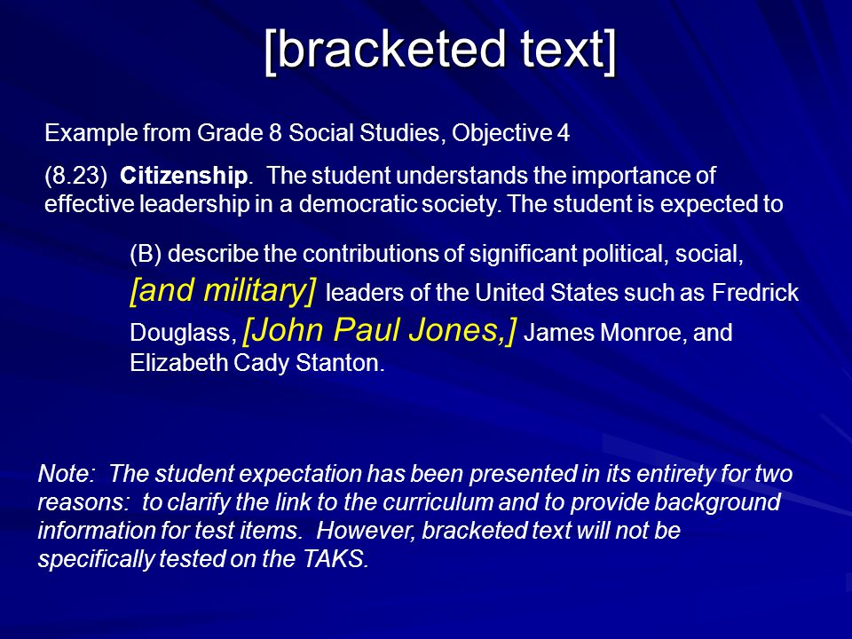 [bracketed text] Example from Grade 8 Social Studies, Objective 4.